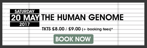 The Human Genome BOOK NOW